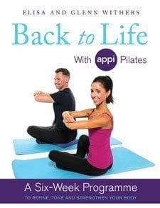 Back to Life with APPI Pilates by Glenn & Elisa Withers